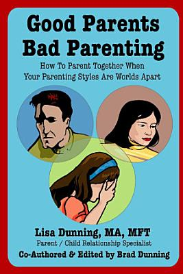 Good Parents Bad Parenting