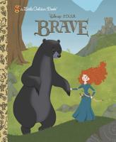 Brave Little Golden Book  Disney Pixar Brave  PDF