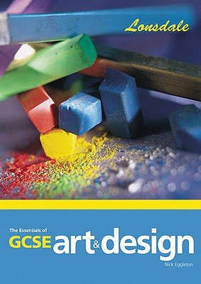 The Essentials of GCSE Art   Design
