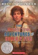 Mostly True Adventures of Homer P  Figg