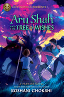 Aru Shah and the Tree of Wishes  a Pandava Novel Book 3  PDF