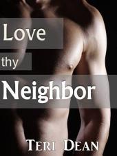 Love Thy Neighbor (Interracial Erotic Romance)
