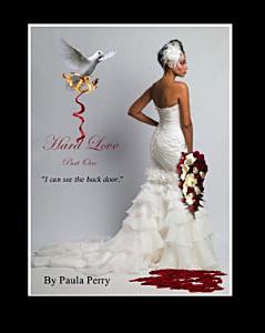 Hard Love  Part One  Book