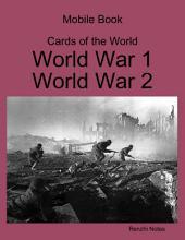 Mobile Book Cards of the World: World War 1, World War 2