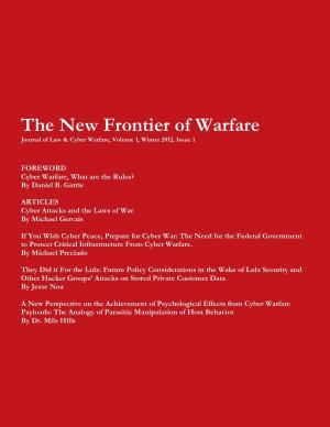 Journal of Law   Cyber Warfare  The New Frontier of Warfare PDF