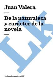 De la naturaleza y carácter de la novela