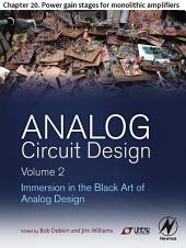 Analog Circuit Design Volume 2: Chapter 20. Power gain stages for monolithic amplifiers