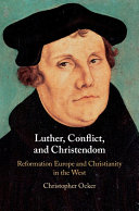 Luther  Conflict  and Christendom