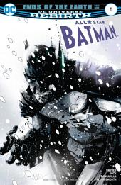 All Star Batman (2016-) #6
