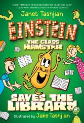Einstein the Class Hamster Saves the Library