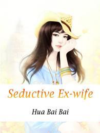 Seductive Ex-wife