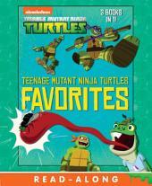 Teenage Mutant Ninja Turtles Favorites (Teenage Mutant Ninja Turtles)