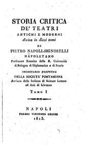Storia critica de'teatri antiche e moderni: Volumi 1-2