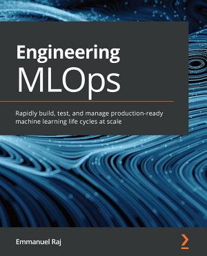 Engineering MLOps