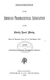 Proceedings of the American Pharmaceutical Association at the Annual Meeting: Volume 30
