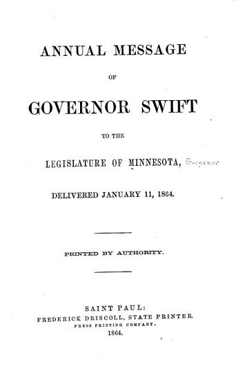 Annual Messages of Governors of Minnesota to the Legislature  1864 1874 PDF