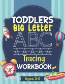Toddlers Big Letter Tracing Workbook Ages 3-6