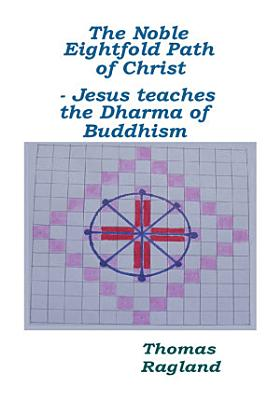 The Noble Eightfold Path of Christ PDF