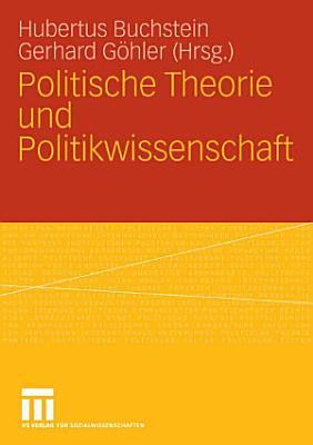 Politische Theorie und Politikwissenschaft PDF