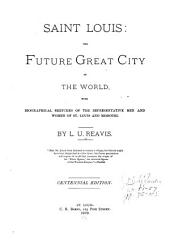 Saint Louis, the Future Great City of the World ...