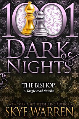 The Bishop  A Tanglewood Novella
