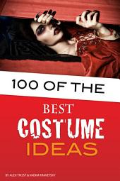 100 of the Best Costume Ideas