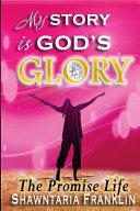 My Story Is God S Glory