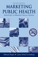 Marketing Public Health  Strategies to Promote Social Change PDF
