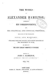 The Works of Alexander Hamilton: Political essays [etc., 1792-1804] Contents. Index