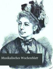 Musikalisches Wochenblatt: Band 9,Teil 1