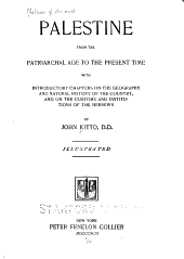 Palestine: From the Patriarchal Age to the Present Time, Volume 52