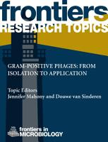 Gram positive phages  From isolation to application PDF