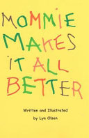 Mommie Makes It All Better Book