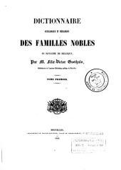 Dictionnaire généalogique et héraldique des familles nobles du royaume de Belgique: Volume1