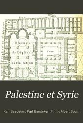 Palestine et Syrie: manuel du voyageur
