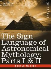 The Sign Language of Astronomical Mythology