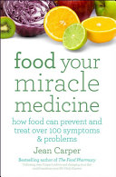 Food Your Miracle Medicine PDF
