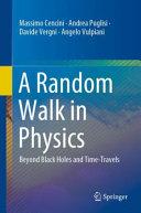 A Random Walk in Physics