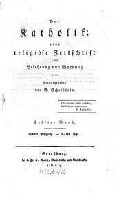 Der Katholik Mainz: Zeitschr. für kath. Wiss. u. kirchl. Leben, Band 11