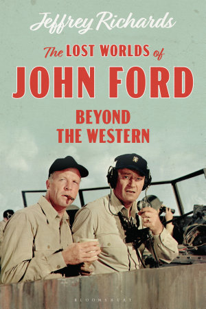 The Lost Worlds of John Ford