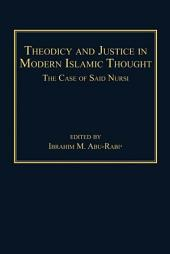 Theodicy and Justice in Modern Islamic Thought: The Case of Said Nursi