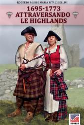 Attraversando le Highlands: Note di viaggio dai diari di Martin Martin e Samuel Johnson