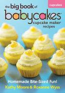 The Big Book of Babycakes Cupcake Maker Recipes PDF