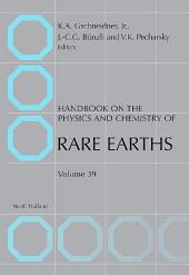 Handbook on the Physics and Chemistry of Rare Earths: Volume 39