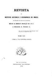 Revista do Instituto Histórico e Geográfico Brasileiro: Volume 16