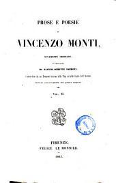 Prose e poesie di Vincenzo Monti novamente ordinate, accresciute di alcuni scritti inediti; e precedute da un Discorso intorno alla vita e alle opere dell'autore, dettato appositamente per questa edizione: 2