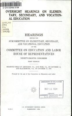 Oversight Hearings on Elementary  Secondary  and Vocational Education PDF