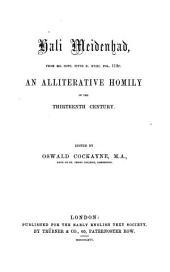 Hali Meidenhad: From Ms. Cott. Titus D. XVIII. Fol. 112c. : an Alliterative Homily of the the Thirteenth Century