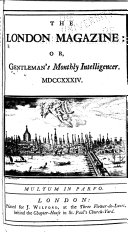 The London Magazine; Or, Gentleman's Monthly Intelligencer
