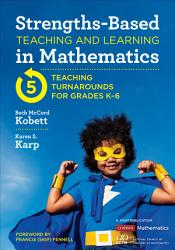 Strengths Based Teaching And Learning In Mathematics Book PDF